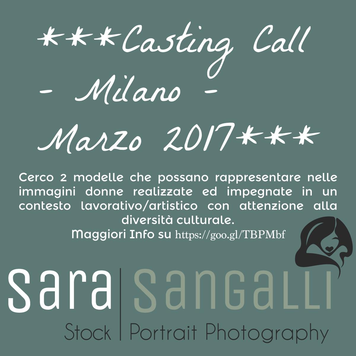 :::::***CASTING CALL – MILANO – MARZO 2017***:::::